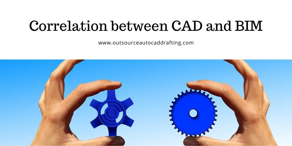 Correlation between CAD and BIM